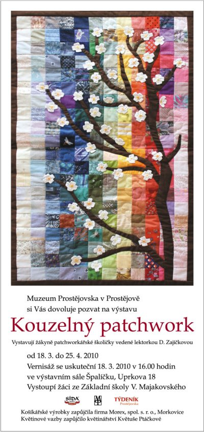 Muzeum Prostějovska vás zve na výstavu Kouzelný patchwork, která se koná od  18.3.2010 do 25.4.2010 ve výstavním sále Špalíčku Uprkova 18 v Prostějově. b47e440b96b3